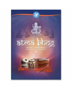 Atma Bhog - Bhajans of Bhakti Marga with chords and translation
