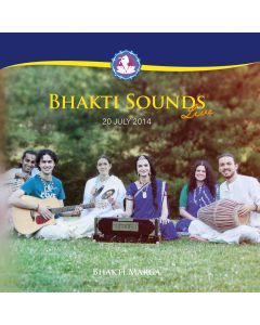 Bhakti Sounds Live